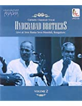 Hyderabad Brothers Live at Sree Rama Seva Mandali -Volume 2