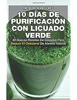 10 Días de Purificación Con Licuado Verde