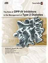 The Role of DPP-IV Inhibitors in the Management of Type 2 Diabetes (Endocrinology)