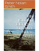 AN ISLAND BEAUTY by Peter Nolan Smith