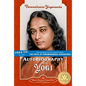 Autobiography of a Yogi (Complete Edition with Free CD)