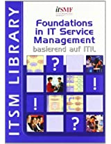 Foundations in IT Service Management: Basierend Auf ITIL