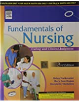 Fundamentals of Nursing: Caring and Clinical Judgement: Caring and Clinical Judgment