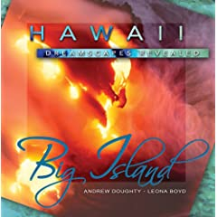 Hawaii Dreamscapes Revealed - Big Island