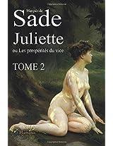 Juliette ou Les prospérités du vice - Tome2: Volume 2 (Juliette de Sade)