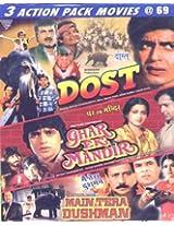 3 in 1-Dost-Ghar Ek Mandir-Main Tera Dushman