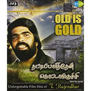 Unforgetable Film Hits Of T. Rajendha