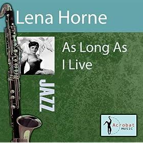 ♪As Long As I Live/Lena Horne | 形式: MP3 ダウンロード
