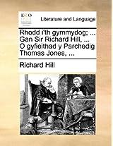 Rhodd I'th Gymmydog; ... Gan Sir Richard