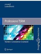 Professione TSRM: Norme e conoscenze essenziali (Imaging & Formazione)