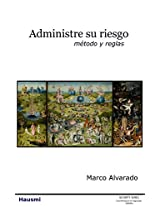 Administre su riesgo: método y reglas (Hausmi Security Series nº 1) (Spanish Edition)