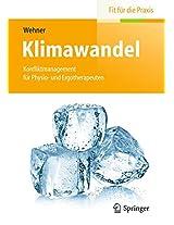 Klimawandel: Konfliktmanagement für Physio- und Ergotherapeuten (Fit für die Praxis)