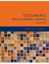 Diccionario Ingles Espanol Tagalog Volume 2