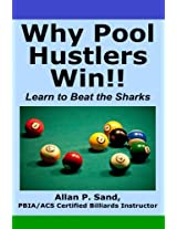 Why Pool Hustlers Win - Learn to Beat the Sharks