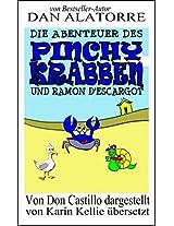 Die Abenteuer des Pinchy Crab und Ramon D'Escargot (German Edition)