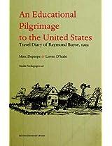 Educational Pilgrimage to the United States: Travel Diary by Raymond Buyse, 1922 (Studia Paedagogica)
