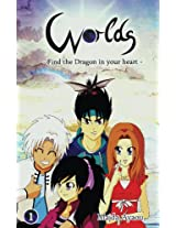 Worlds: Find the dragon in your heart (Worlds - find the dragon in your heart)
