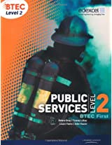 BTEC Level 2 First Public Services Student Book (Level 2 BTEC First Public Service)