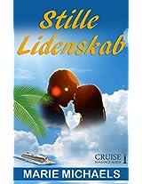 Stille Lidenskab (Krydstogt Serien Book 1) (Danish Edition)