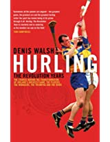 Hurling: The Transformation
