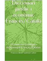 Diccionari jurídic i econòmic Francès/Català: Dictionnaire juridique-économique Français/Catalan (Catalan Edition)
