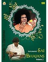 Sai Bhajans (Instrumental) - Volume 2