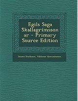 Egils Saga Skallagrimssonar - Primary Source Edition