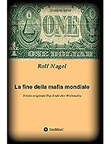 La fine della mafia mondiale: Titolo originale Das Ende der Weltmafia
