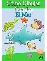 Cómo Dibujar Comics: El Mar (Libros de Dibujo nº 11) (Spanish Edition)