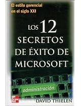 Los 12 Secretos De Exito De Microsoft