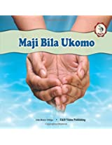 Maji Bila Ukomo