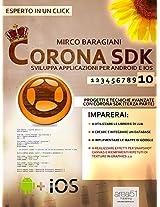 Corona SDK: sviluppa applicazioni per Android e iOS. Livello 10: Progetti e tecniche avanzate con Corona SDK (terza parte) (Esperto in un click) (Italian Edition)