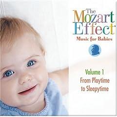 【クリックで詳細表示】The Mozart Effect - Music for Babies Vol.1 - Playtime to Sleepytime