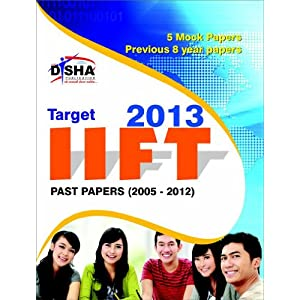 Target IIFT 2013 - Past (2005 - 2012) + 5 Mock Tests (Old Edition)