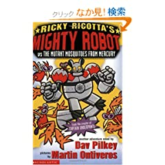 Ricky Ricotta's Mighty Robot Vs the Mutant Mosquitoes from Mercury: Bk. 2