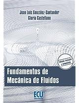 Fundamentos de Mecánica de Fluidos (Spanish Edition)