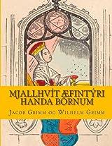 Mjallhvít Æfintýri Handa Börnum