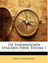 Die Einheimischen Sprachen Perus, Volume 1