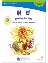 Shooting the Suns - The Chinese Library Series