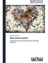Non omnis moriar: Swiadoma donacja ciala wyrazem ludzkiego altruizmu