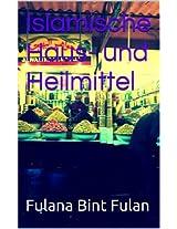 Islamische Haus- und Heilmittel (German Edition)