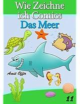 Zeichnen Bücher: Wie Zeichne ich Comics - Das Meer (Zeichnen für Anfänger Bücher 11) (German Edition)