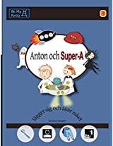 Anton Och Super-A Lagger Sig Och Aker Raket: Vardagsfardigheter for Barn Med Autism Och ADHD