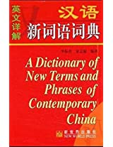 A Dictionary of New Terms and Phrases of Contemporary China (Explanations in English)