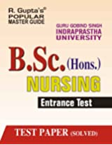 GGSIPU: B.Sc. (Hons.) Nursing Entrance Exam Guide (Popular Master Guide)