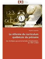 La Reforme Du Curriculum Quebecois Du Primaire