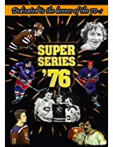 Super Series '76: Dedicated to the heroes of the 70-s (NHL WHA vs Europeans (1972-1991))