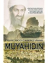 MUYAHIDDIN: El Elegido