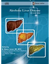Alcoholic Liver Disease: An Overview (Gastroenterology)