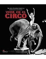 Vivir en El Circo (La Otra Escalera)